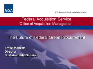 Federal Acquisition Service Office of Acquisition Management