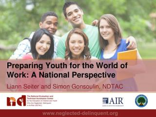 Preparing Youth for the World of  Work: A National Perspective