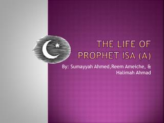The Life of Prophet Isa (a)