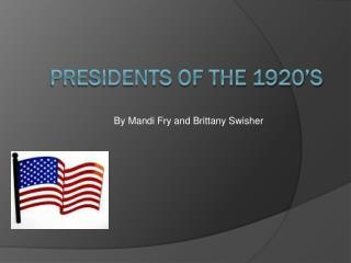 Presidents of the 1920's