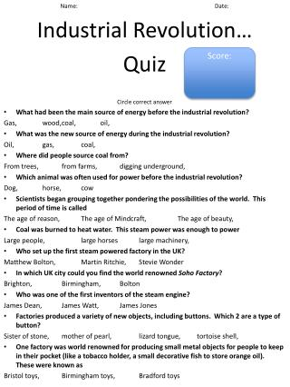 Name:								Date: Industrial Revolution… Quiz Circle correct answer