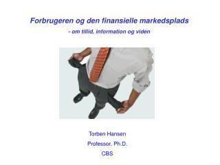 Forbrugeren og den finansielle markedsplads - om tillid, information og viden