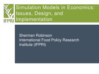Simulation Models in Economics: Issues, Design, and Implementation
