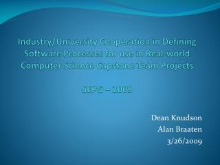 Dean Knudson Alan Braaten 3/26/2009