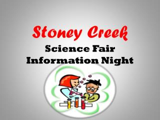 Stoney  Creek Science Fair Information Night