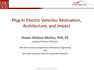 Plug-In Electric Vehicles: Motivation, Architecture, and Impact