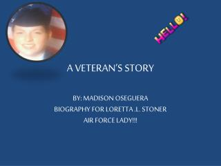 A VETERAN'S STORY