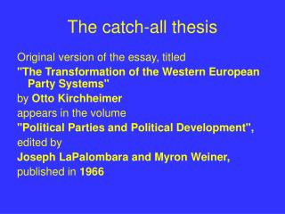 The catch-all thesis