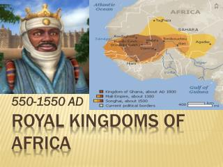 ROYAL KINGDOMS OF  AFRICA