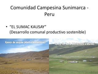 Comunidad Campesina Sunimarca - Peru