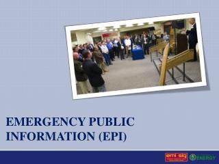 Emergency public information (EPI)
