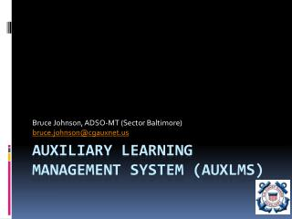 Auxiliary learning management system ( AuxLMS )