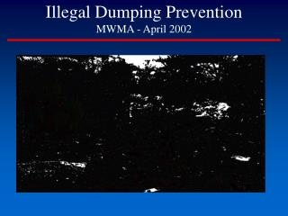 Illegal Dumping Prevention MWMA - April 2002