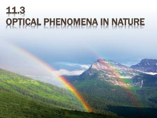 11.3 Optical Phenomena in Nature