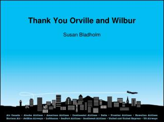 Thank You Orville and Wilbur