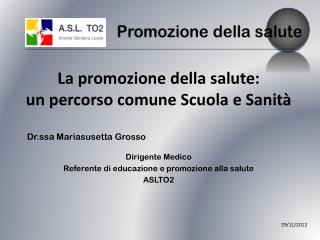 Dr.ssa Mariasusetta Grosso