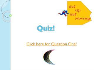 Quiz!