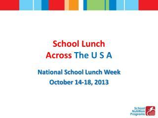 School Lunch Across  The U S A