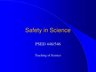 Safety in Science