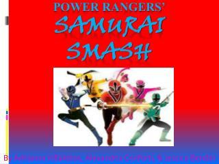 Power Rangers' Samurai  Smash