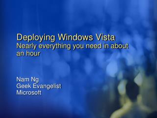 Deploying Windows Vista Nearly everything you need in about an hour