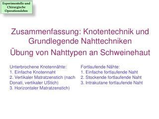 Zusammenfassung :  Knotentechnik  und  Grundlegende Nahttechniken