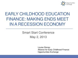 Early Childhood Education Finance: Making Ends Meet in a Recession Economy