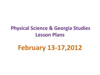 Physical Science & Georgia Studies  Lesson Plans