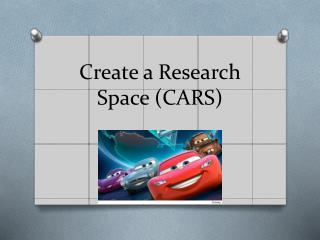 Create a Research Space (CARS)