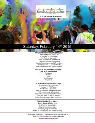 PRESENTING SPONSOR $20,000  (1) Premium Booth at Finish Line  2 Teams of 10 FUN Runners