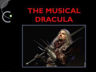 THE MUSICAL DRACULA