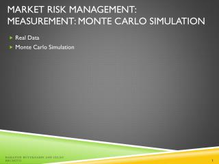 Market Risk Management:  Measurement: Monte Carlo Simulation