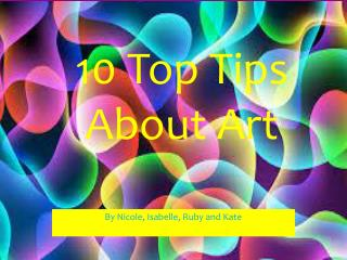 10 Top Tips About Art