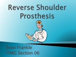Reverse Shoulder Prosthesis