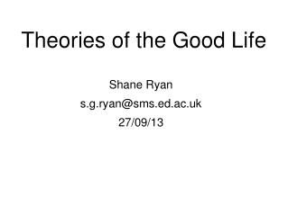 Theories of the Good Life