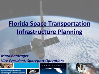 Florida Space Transportation Infrastructure Planning
