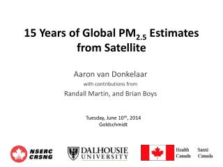 15 Years of Global PM 2.5  Estimates  from Satellite
