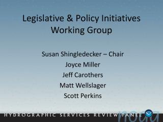 Legislative & Policy Initiatives Working Group