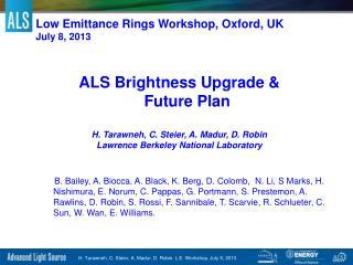 Low  Emittance  Rings  Workshop, Oxford, UK July 8, 2013
