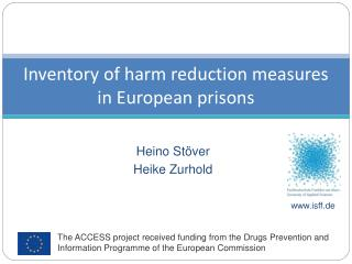 Inventory of harm reduction measures in European prisons