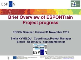 Brief Overview of  ESPONTrain  Project  progress