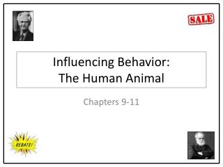 Influencing Behavior: The Human Animal