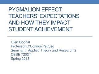 Pygmalion Effect:  Teachers� Expectations and How They Impact Student Achievement