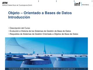 Objeto – Orientado a  Bases  de  Datos Introducción