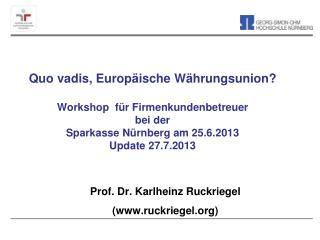 Prof. Dr. Karlheinz Ruckriegel (ruckriegel)