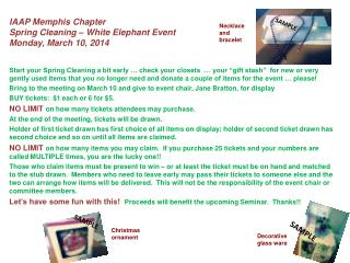 IAAP Memphis Chapter Spring Cleaning � White Elephant Event Monday, March 10, 2014