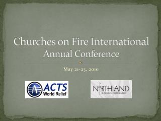 Churches on Fire International Annual Conference
