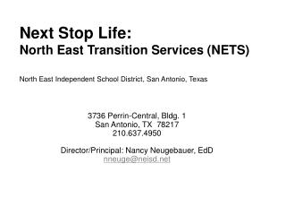 Next Stop Life:  North East Transition Services (NETS)