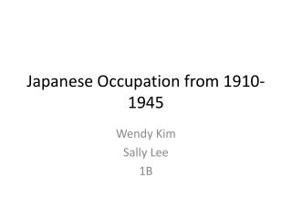 Japanese Occupation from 1910-1945