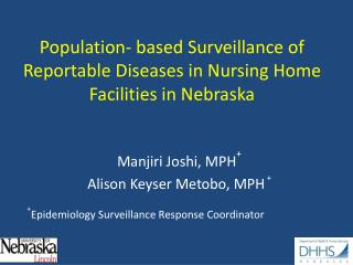 Population- based Surveillance of Reportable Diseases in Nursing Home Facilities in Nebraska